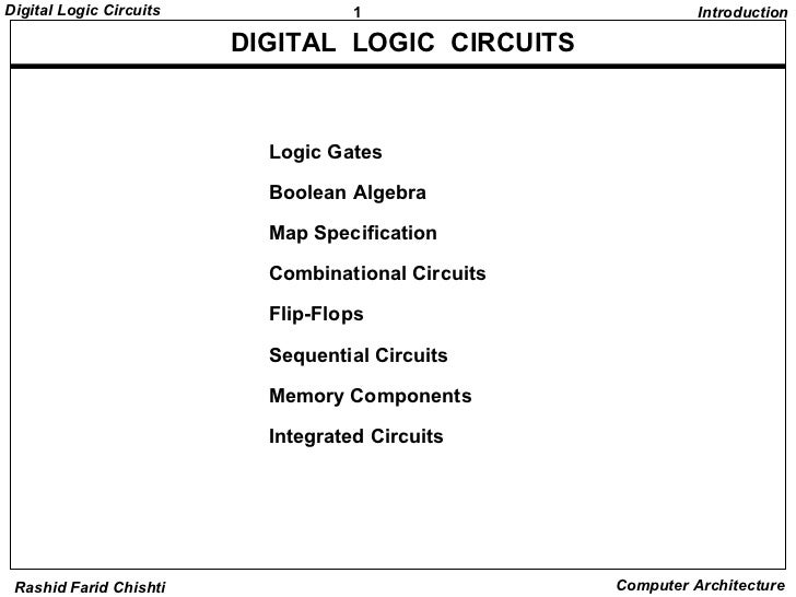 Digital Logic Circuits              1                         Introduction                         DIGITAL LOGIC CIRCUITS ...
