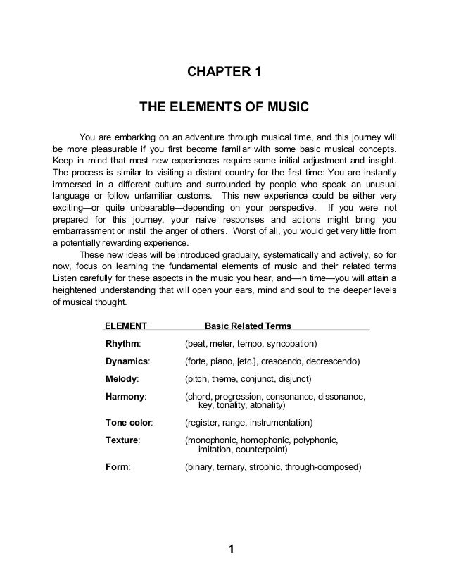 1 CHAPTER 1 THE ELEMENTS OF MUSIC You are embarking on an adventure through musical time, and this journey will be more pl...