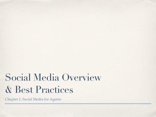 Social Media Overview& Best PracticesChapter 1, Social Media for Agents