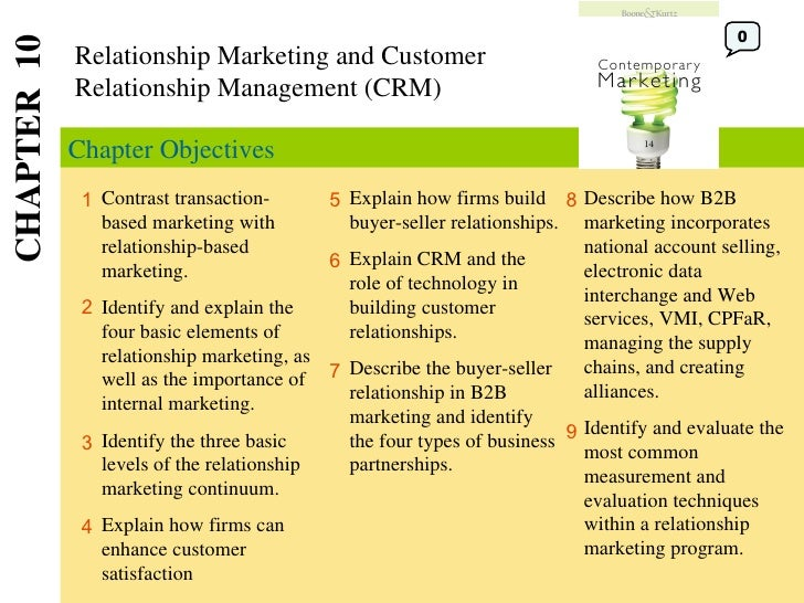 Explain how firms build buyer-seller relationships. Explain CRM and the role of technology in building customer relationsh...