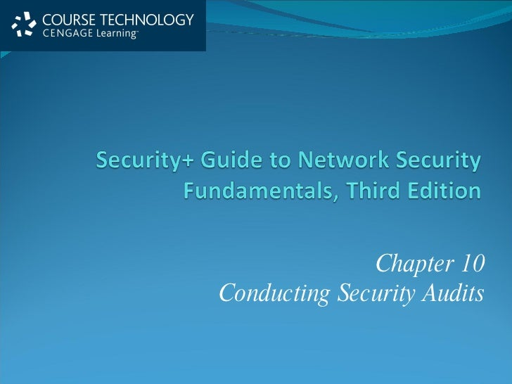 Chapter 10 Conducting Security Audits