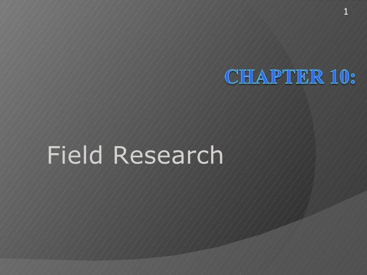 1Field Research
