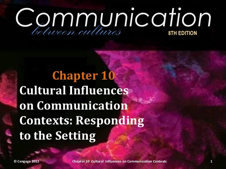 Communication between cultures                                                           8TH EDITION         Chapter 10   ...