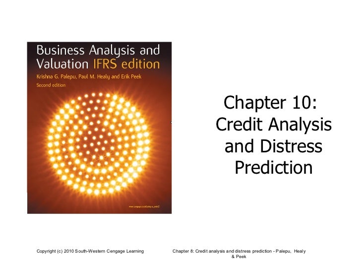 Chapter 10:  Credit Analysis and Distress Prediction