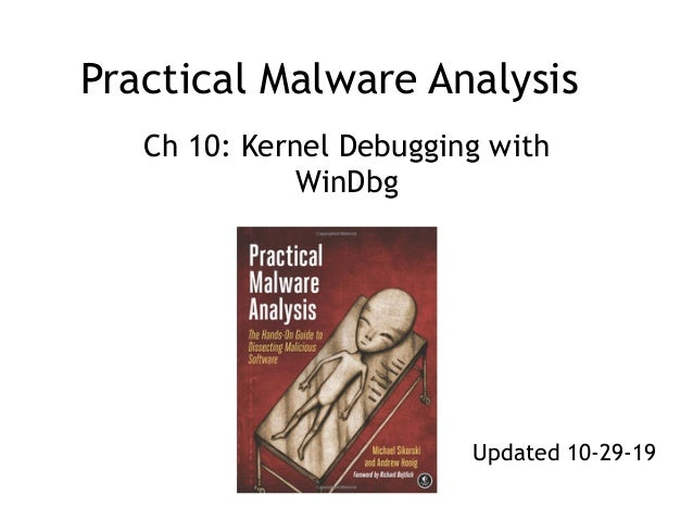 Practical Malware Analysis Ch 10: Kernel Debugging with WinDbg Updated 10-29-19