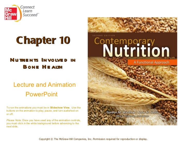 Chapter 10 Nutrients Involved in Bone Health   Lecture and Animation PowerPoint   Copyright © The McGraw-Hill Companies, I...