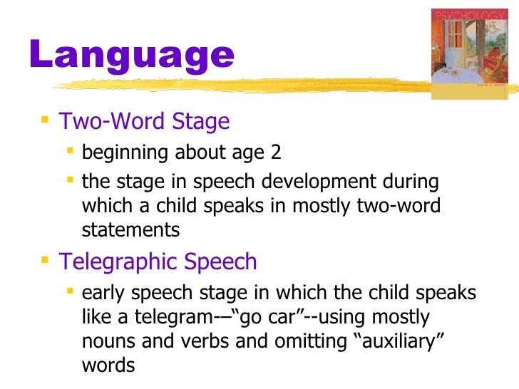 Ch10 ppt – Telegraphic Speech Example