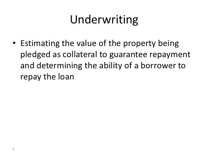 Mortgage underwriting