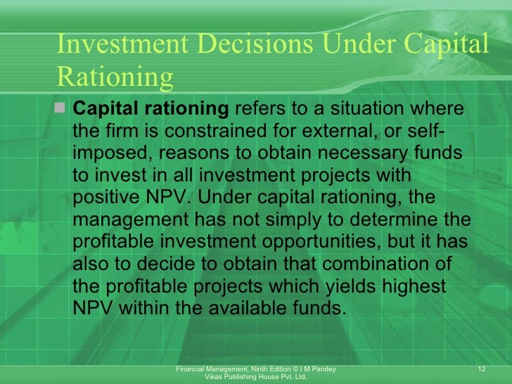 types of capital rationing Capital rationing is the strategy of picking up the most profitable projects to invest the available funds hard capital rationing and soft capital rationing are two different types of capital .