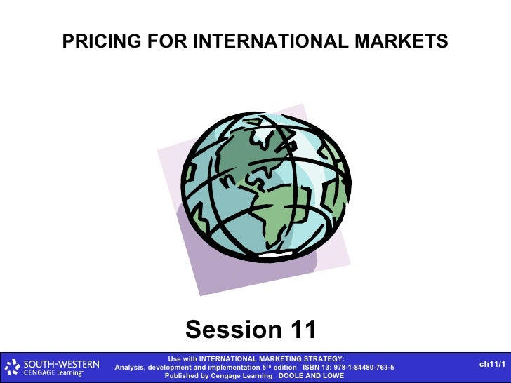 PRICING FOR INTERNATIONAL MARKETS Session 11
