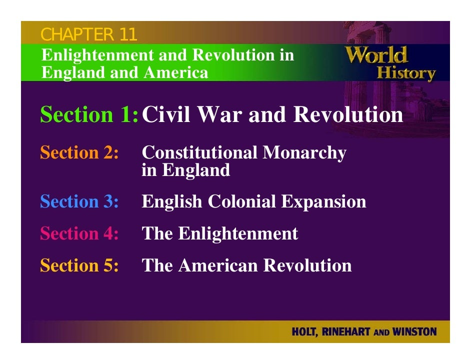 CHAPTER 11 Enlightenment and Revolution in England and America  Section 1:Civil War and Revolution Section 2:   Constituti...