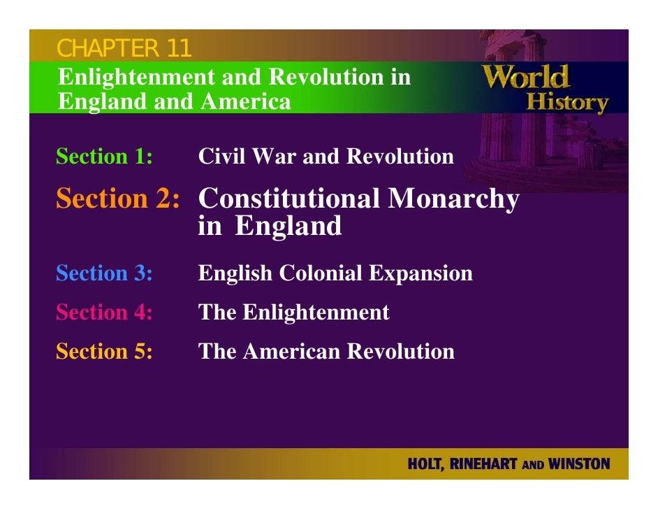 CHAPTER 11 Enlightenment and Revolution in England and America  Section 1:   Civil War and Revolution Section 2: Constitut...