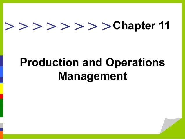 > > > > > > > > Production and Operations Management Chapter 11