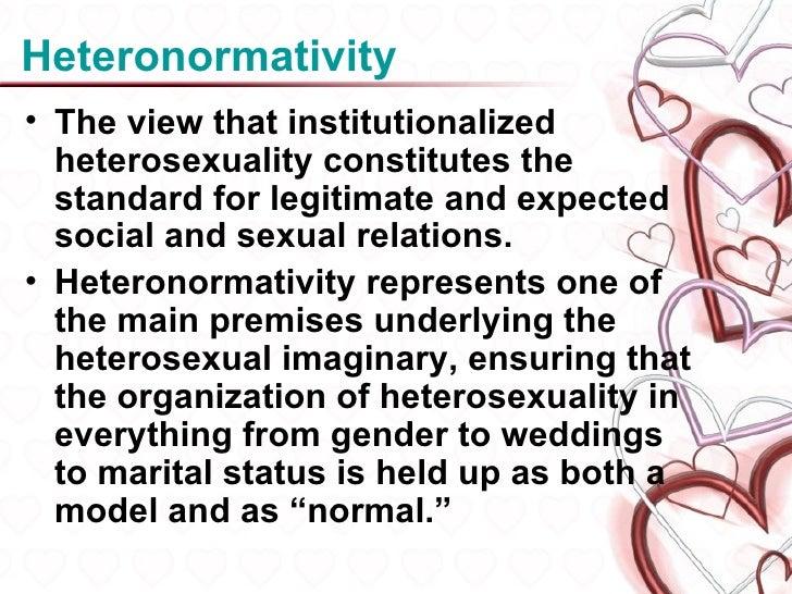 Define institutionalized heterosexuality