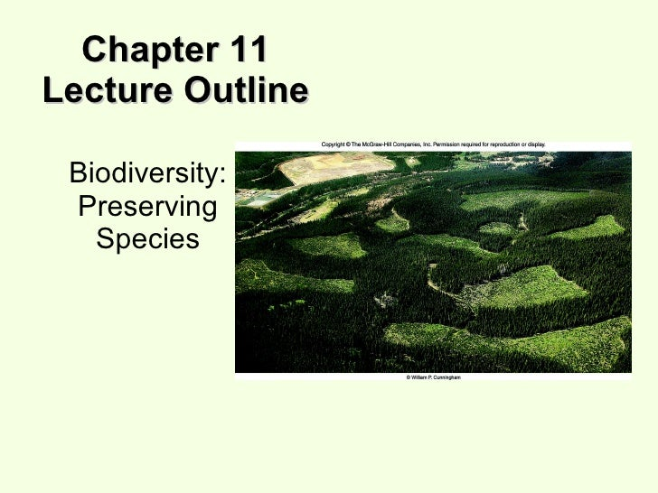Chapter 11 Lecture Outline Biodiversity: Preserving Species