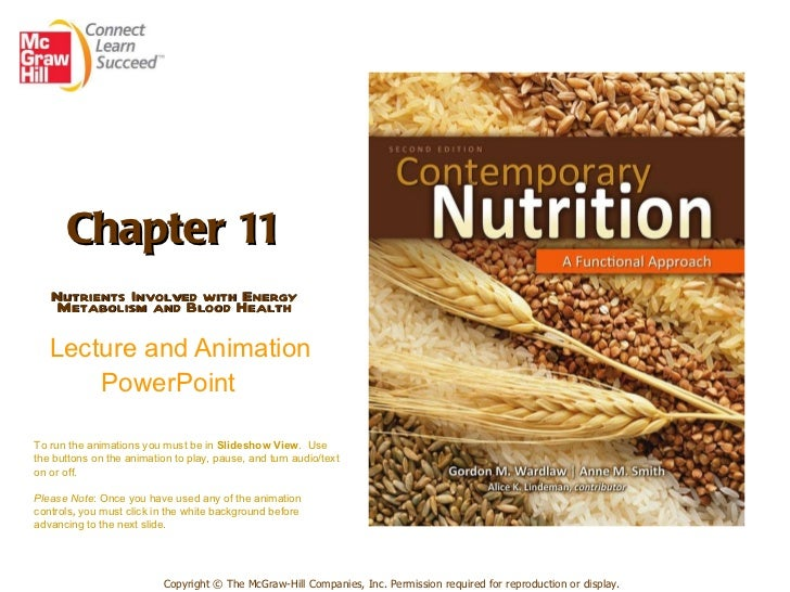 Chapter 11 Nutrients Involved with Energy Metabolism and Blood Health   Lecture and Animation PowerPoint   Copyright © The...