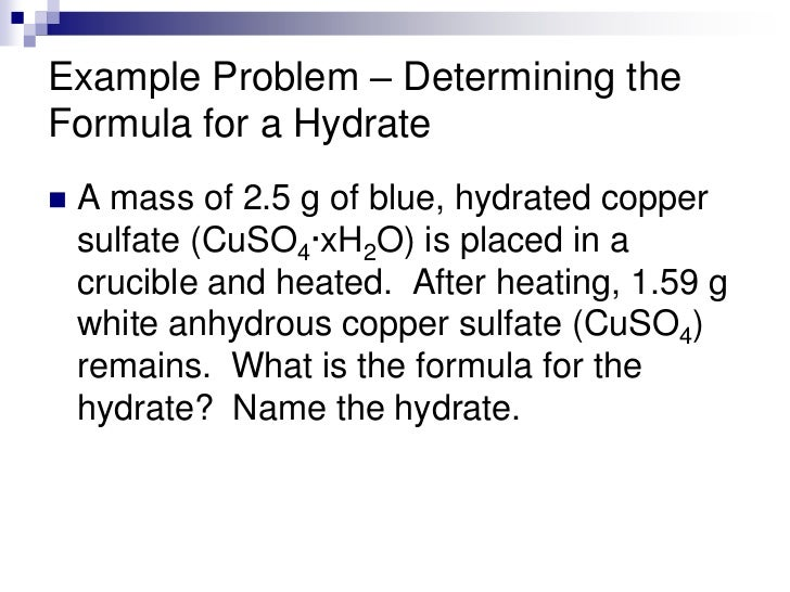 determining the formula of an unknown hydrate essay Unknown hydrate lab - free download as word doc (doc), pdf file (pdf), text  file  ryan thomas chemistry honors period 1 5/6/07 determining the formula  of a hydrate  college essay - guilty knowledge or graduating kindergarten.
