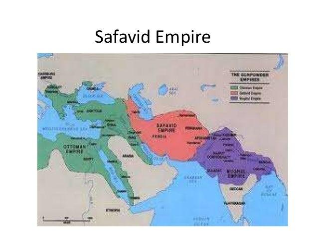 Ch 11 Sec 3 Safavid Empire