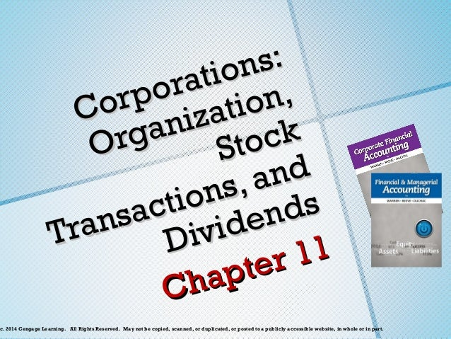 ns: t io ra rpo ation, Co niz ck rga O Sto and s, i o n n ds act ide ns Tra Div 11 ter ap Ch c. 2014 Cengage Learning. A...