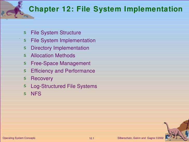 Chapter 12: File System Implementation <ul><li>File System Structure </li></ul><ul><li>File System Implementation  </li></...