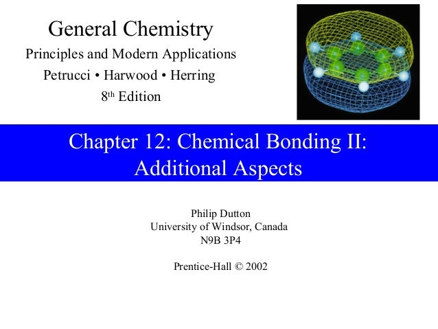 General ChemistryPrinciples and Modern Applications   Petrucci • Harwood • Herring             8th Edition      Chapter 12...