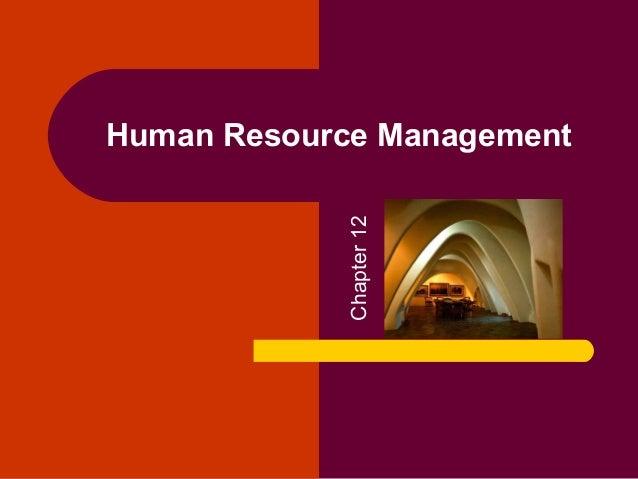 Human Resource Management            Chapter 12