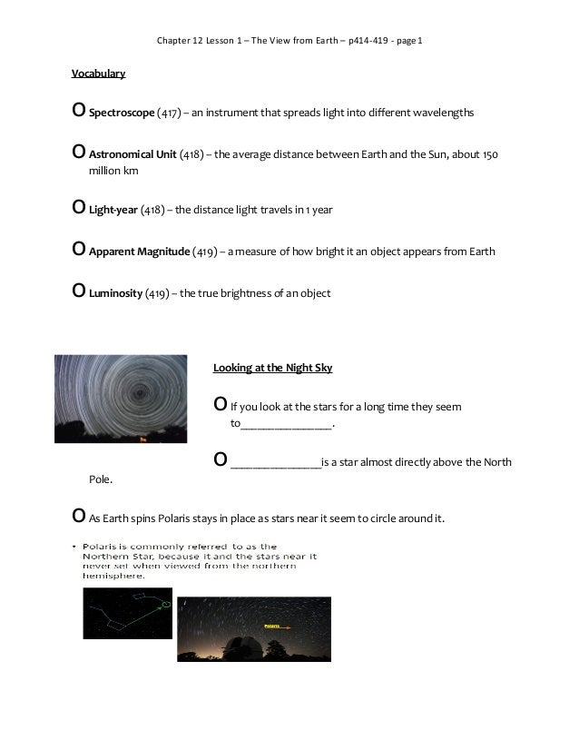 Chapter 12 Lesson 1 – The View from Earth – p414-419 - page1  Vocabulary  o Spectroscope (417) – an instrument that spread...
