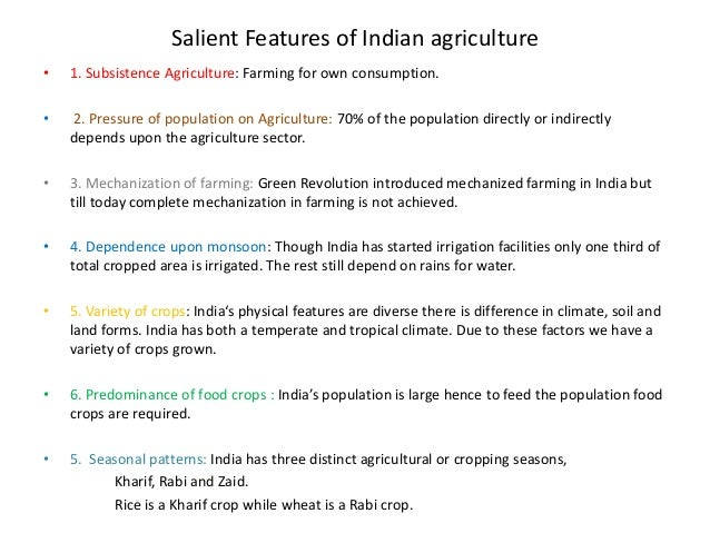 8 Main Features of Indian Agriculture – Explained!