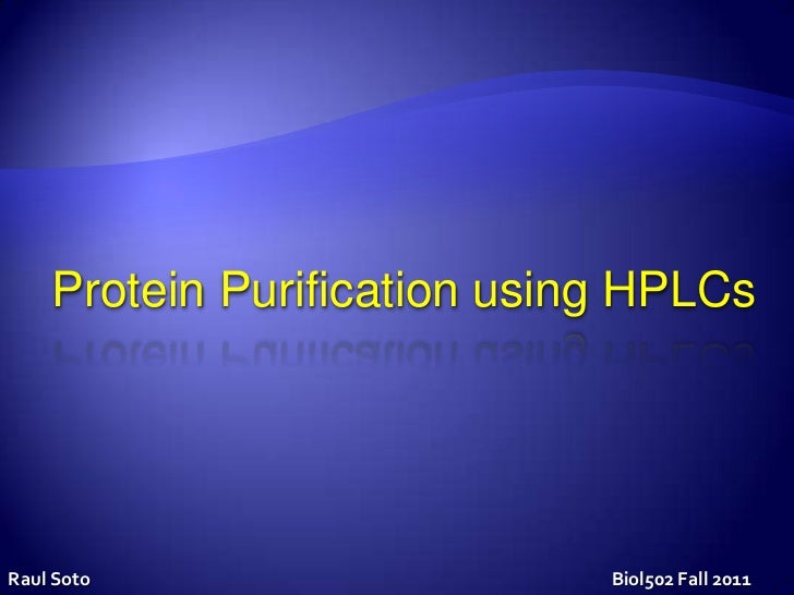protein purification methods and structure functions biology essay Briefly outline the principles of five methods of protein purification techniques of protein purification have improved greatly over the last generation this in turn has aided our understanding of proteins and their structure and function because our better protein samples have resulted in the ability to perform more conclusive experiments.
