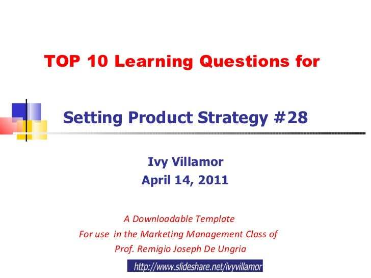 Ch 12 setting product strategy sample questions top 10 learning questions for setting product strategy 28 ivy villamor april 14 pronofoot35fo Gallery