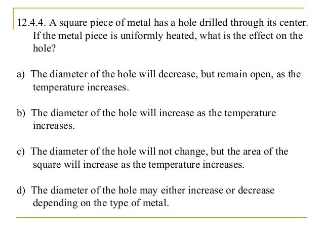 Chapter 12: Temperature and Heat Section 5: Volume Thermal Expansion