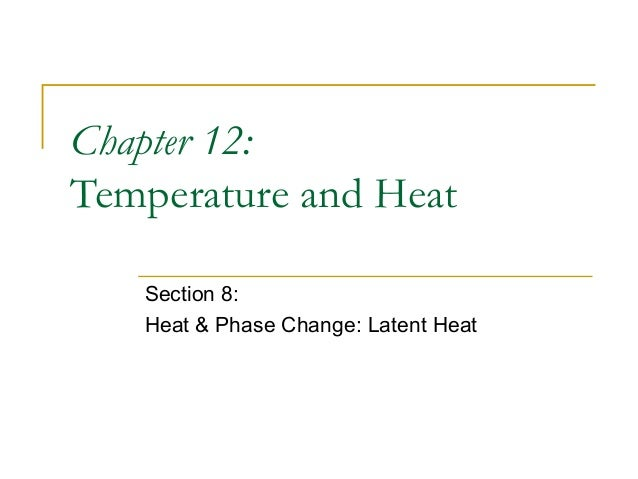 During a phase change, the temperature of the mixture does not change (provided the system is in thermal equilibrium). Hea...