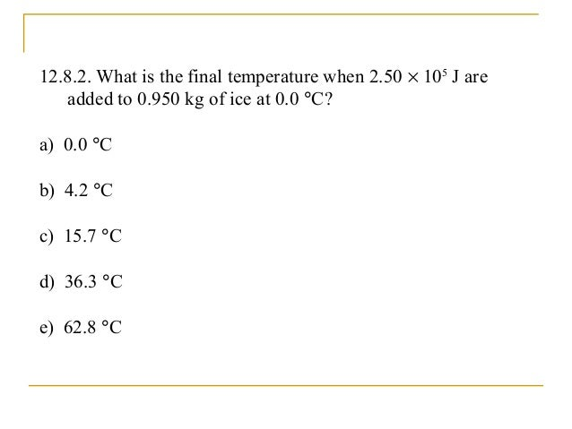 Chapter 12: Temperature and Heat Section 9: Equilibrium Between Phases of Matter
