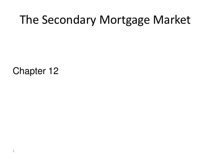 The Secondary Mortgage MarketChapter 121