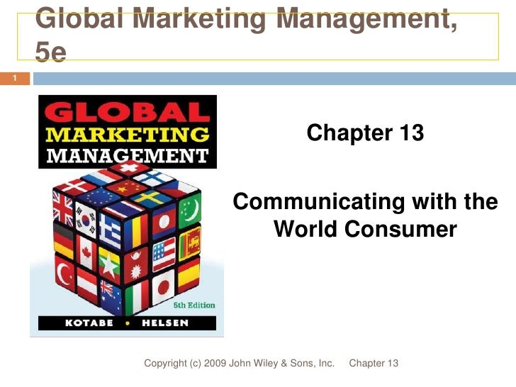 Global Marketing Management,    5e1                                              Chapter 13                              C...