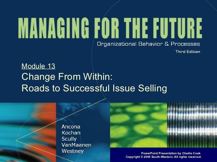 Module 13 Change From Within: Roads to Successful Issue Selling