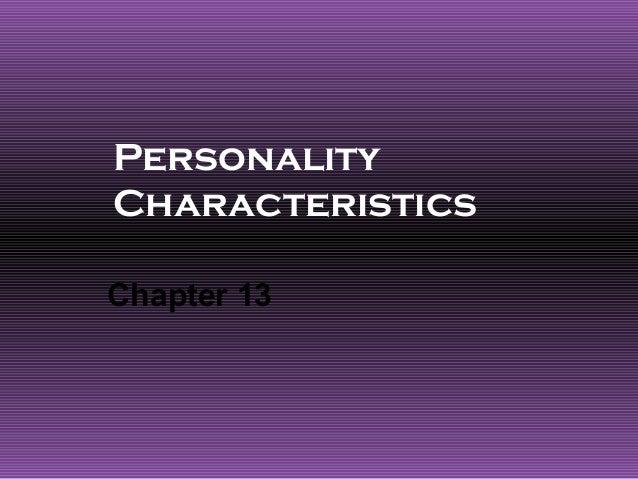 PersonalityCharacteristicsChapter 13