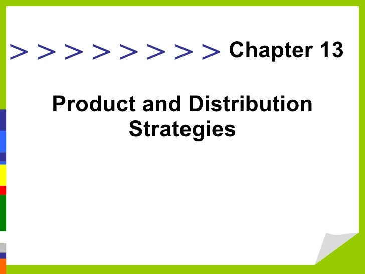 Product and Distribution Strategies Chapter 13