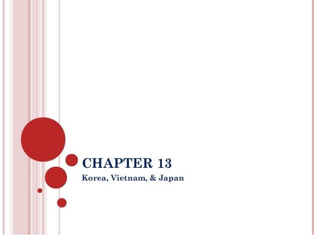 CHAPTER 13Korea, Vietnam, & Japan