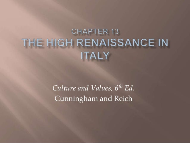 Culture and Values, 6th Ed. Cunningham and Reich