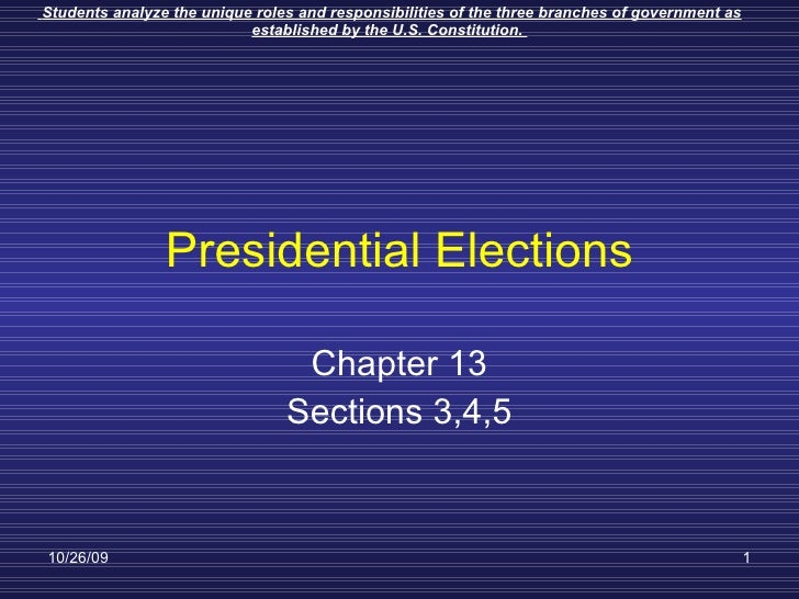 Presidential Elections Chapter 13 Sections 3,4,5