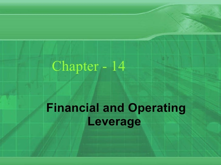 Chapter - 14 Financial and Operating Leverage