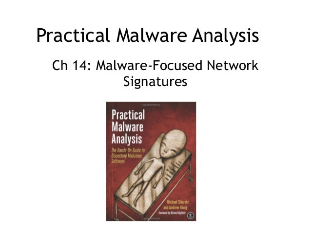 Practical Malware Analysis Ch 14: Malware-Focused Network Signatures
