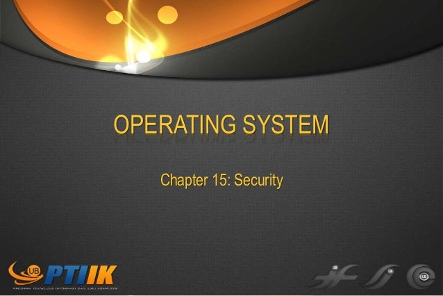 OPERATING SYSTEM Chapter 15: Security