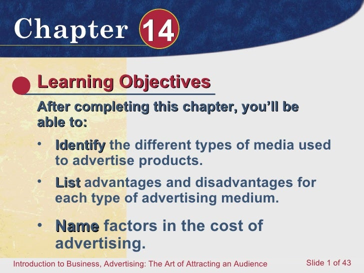 Learning Objectives After completing this chapter, you'll be able to: <ul><li>Identify  the different types of media used ...