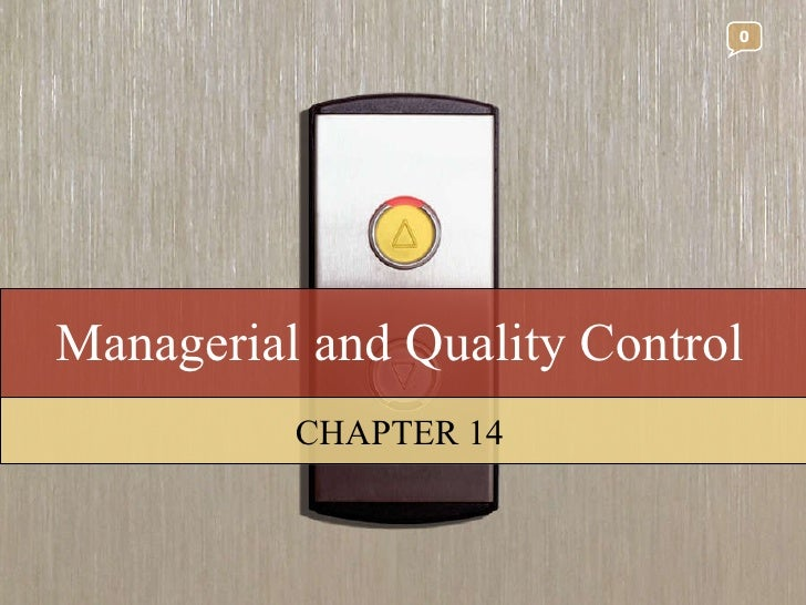Managerial and Quality Control CHAPTER 14 0