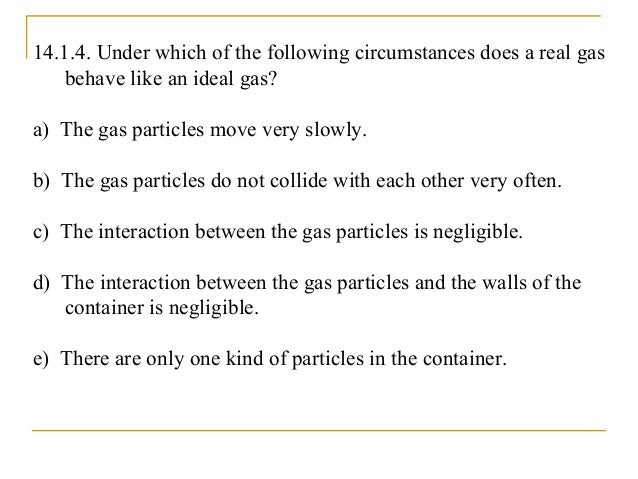 what is the difference between ideal gas and real gas