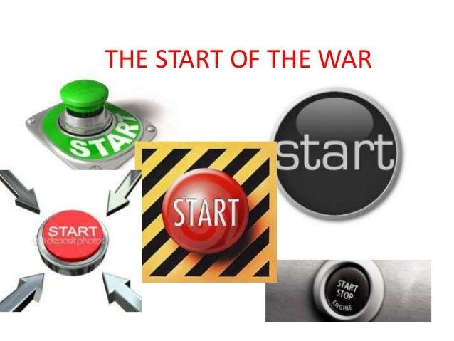 THE START OF THE WAR