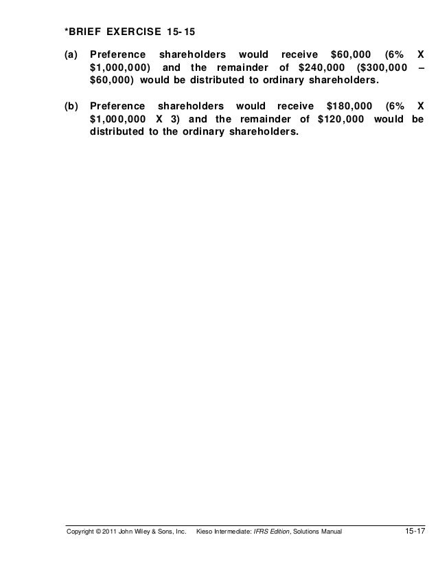 *BRIEF EXERCISE 15- 15(a)    Preference shareholders would receive $60,000 (6%                                          X ...