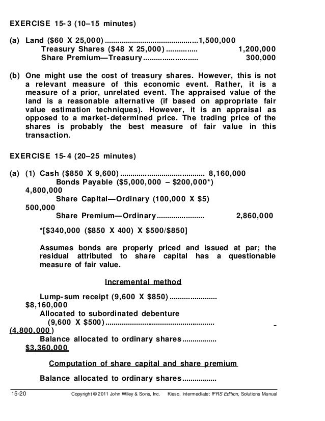 EXERCISE 15- 3 (10–15 minutes)(a) Land ($60 X 25,000) .............................................1,500,000       Treasur...